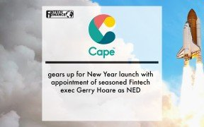 Cape gears up for New Year launch with appointment of seasoned Fintech exec Gerry Hoare as NED | Fintech Finance