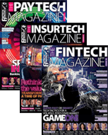 Subscribe to Fintech, Paytech and Insurtech Magazines