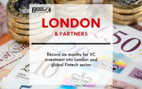 Record six months for VC investment into London and global Fintech sector   Fintech Finance