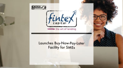 Fintex Capital launches buy-now-pay-later facility for SMEs