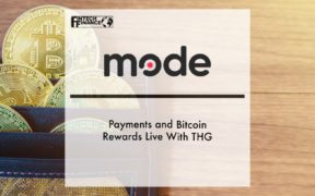 Mode payments and Bitcoin rewards live with THG | Fintech Finance