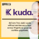 Kuda delivers free debit cards without maintenance fees across Nigeria to promote cashless payments | Fintech Finance